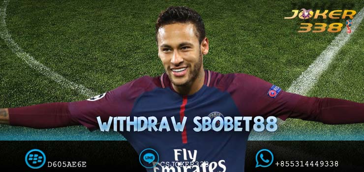 Withdraw Sbobet88